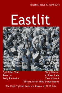 Eastlit April 2014. English literature, art and creative writing from or connected to East and South East Asia